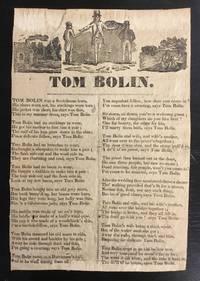 [ BALLAD] Tom Bolin was a Scotchman born. Illustrated American Broadside