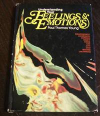 Understanding Your Feelings and Emotions