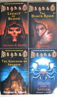Diablo:  book one - Legacy of Blood;  book two - The Black Road;  book three - The Kingdom of...