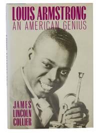 Louis Armstrong: An American Genius