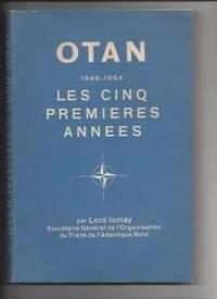 OTAN 1949-1954 les cinq premieres annees