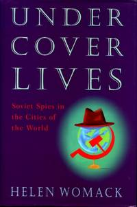 image of Undercover Lives : Soviet Spies in the Cities of the World