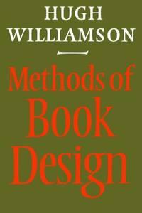 Methods of Book Design (Practice of an Industrial Craft)