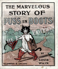 The Marvelous Story of Puss in Boots by Louis Wain - Paperback - First edition - 1904 - from The First Edition and Biblio.com
