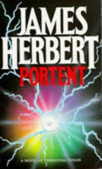 Portent: NTW by  James Herbert - Paperback - from World of Books Ltd and Biblio.com
