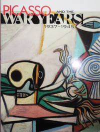 Picasso and the War Years 1937 - 1945