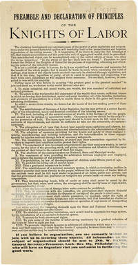 Preamble and Declaration of Principles of the Knights of Labor [verso title: The Requirements of Knighthood] by [ORGANIZED LABOR & IWW] KNIGHTS OF LABOR - n.d. but before 1893 - from Lorne Bair Rare Books (SKU: 41730)