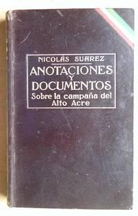 image of Anotaciones y Documentos Sobre La Campana Del Alto Acre 1902-1903.