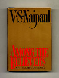 image of Among The Believers: An Islamic Journey  - 1st Trade Edition/1st Printing