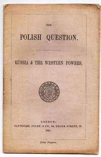 The Polish Question. Russia & The Western Powers