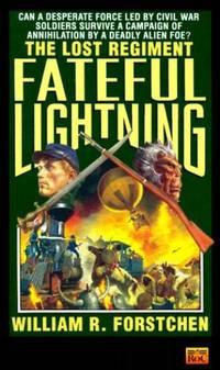 Fateful Lightning (Lost Regiment series)