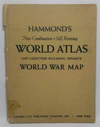 Hammond's New Combination Self-Revising World Atlas and Gazeteer Including Separate World War Map
