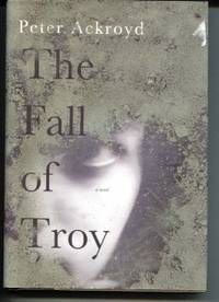 The Fall of Troy  A Novel