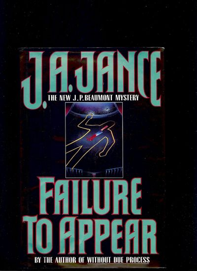 1993. JANCE, J.A. FAILURE TO APPEAR. NY: William Morrow and Company, Inc., . 8vo., cloth & boards in...