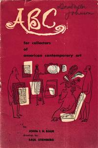 ABC for Collectors of American Contemporary Art with drawings by Saul Steinberg