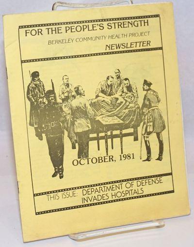 Berkeley: Berkeley Community Health Project, 1981. Pamphlet. 19p., staplebound wraps, 7x8.5 inches; ...