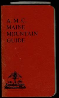 A. M. C. Maine Mountain Guide
