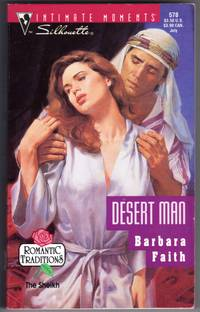 Desert Man : (Romantic Traditions) (Silhouette Intimate Moments No. 578)