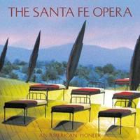 The Santa Fe Opera : An American Pioneer