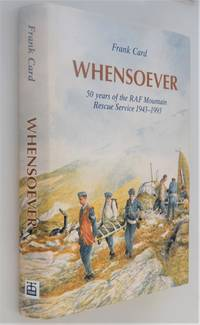 Whensoever : 50 Years of the RAF Mountain Rescue Service 1943-1993