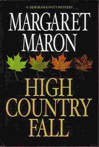 High Country Fall by  Margaret Maron - Hardcover - Book Club Edition - 2004 - from Ye Old Bookworm (SKU: 14991)