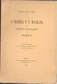 G. Mameli e T. Mamiani, con scritti dispersi del poeta by MENGHINI Mario - 1927 - from Studio Bibliografico Marini and Biblio.com