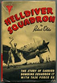 image of Helldiver Squadron: The Story of Carrier Bombing Squadron 17 with Task Force 58