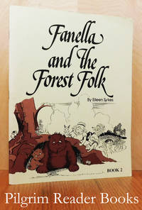 Fanella and the Forest Folk, Book 2