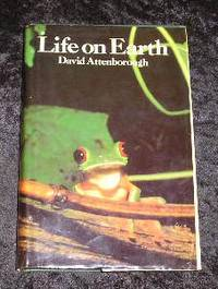 Life on Earth by David Attenborough - Hardcover - Book Club (BCE/BOMC) - 1980 - from Yare Books Limited (SKU: 006126)