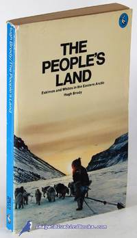 image of The People's Land: Eskimos and Whites in the Eastern Arctic