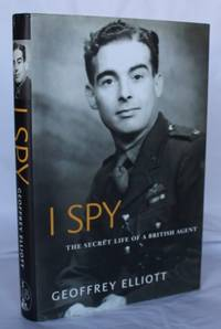 I Spy.  The Secret Life of a British Agent