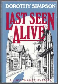Last Seen Alive.  A Luke Thanet Mystery
