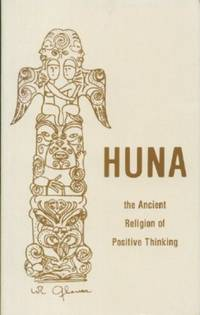 Huna, the Ancient Religion of Positive Thinking