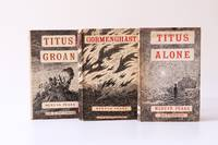 The Gormenghast Trilogy [comprising] Titus Groan, Gormenghast and Titus Alone