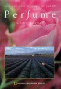 image of Perfume: The Art and Science of Scent