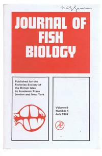 Journal of Fish Biology. Volume 6, Number 4, July 1974 by L E Mawdesley-Thomas (Ed). W J R Lanzing; D S C Lewis; R S Hines & D T Spira; etc - Paperback - First Edition - 1974 - from Bailgate Books Ltd and Biblio.com