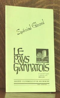 LE PAYS GANNATOIS - NO. SPECIAL 27TH ANNEE, 2ND TRIMESTRE 1995 SPECIAL GLOZEL
