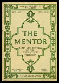 image of THE MENTOR - CHINA AND POTTERY OF OUR FOREFATHERS - July 1 1915 - Serial Number 86 - Volume 3, number 10