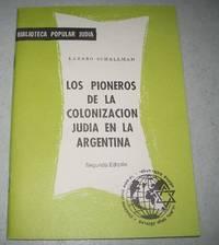 image of Los Pioneros de la Colonizacion Judia en la Argentina (Biblioteca Popular Judia)