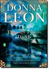 Through a Glass, Darkly (Commissario Guido Brunetti Mysteries) by Donna Leon - 2007-09-04 - from Books Express (SKU: 0143038060q)