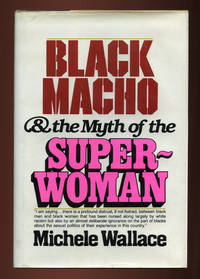 Black Macho & the Myth of the Superwoman