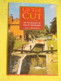 Up the Cut; An Anthology of Inland Waterways