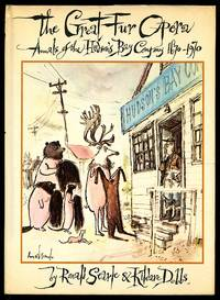 image of The Great Fur Opera: Annals of the Hudson's Bay Company, 1670-1970