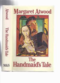 The Handmaid's Tale -by Margaret Atwood