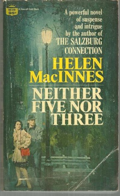 NEITHER FIVE NOR THREE, MacInnes, Helen