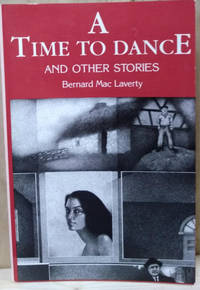 A Time to Dance:  And Other Stories
