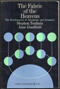 The Fabric of the Heavens.  The Development of Astronomy and Dynamics