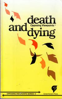 Death and Dying (Opposing Viewpoints)