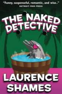 image of The Naked Detective (Key West Capers) (Volume 8)