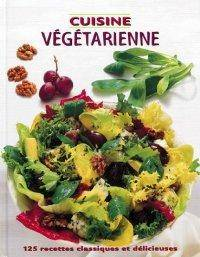 Cuisine végétarienne by Collectif - Hardcover - 2001 - from Librairie La Foret des livres and Biblio.com